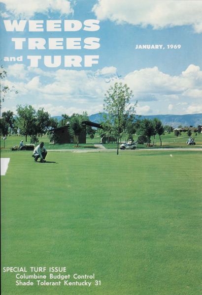 Issue from Jan 1969 (Photo: Weeds, Trees and Turf)