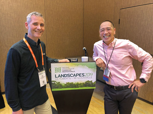 Coast to coast Landscape Management Publisher Bill Roddy (left) had to be quick on his feet to catch this photo with Bayer Environmental Science Senior Regulatory Affairs Consultant Frank Wong, Ph.D. Wong was at NALP's Landscapes 2019 for all of six hours … then it was off to San Diego for the National Pest Management Associations's PestWorld 2019. (Photo: Seth Jones)