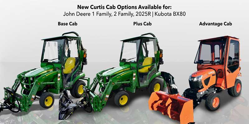 Curtis Industries released eight new tractor cab enclosure models for current model John Deere 1 Family 1023E/1025R, 2 Family 2032R/2038R, 2025R, and Kubota BX-80 Tractors. (Photo: Curtis Industries)